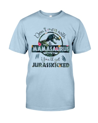DON'T MESS WITH MAMASAURUS