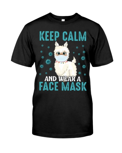 KEEP CALM AND WEAR A FACE MASK