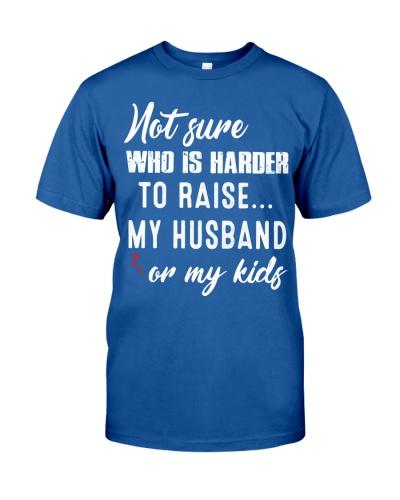 RAISE HUSBAND AND KIDS