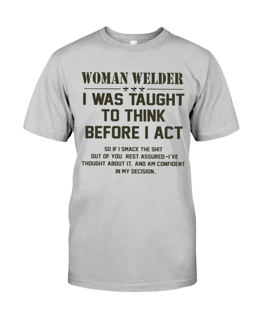 AM A LOVING WELDER Classic T-Shirt