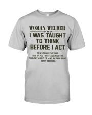AM A LOVING WELDER Classic T-Shirt front