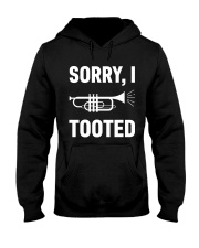 SORRY I TOOTED  Hooded Sweatshirt thumbnail