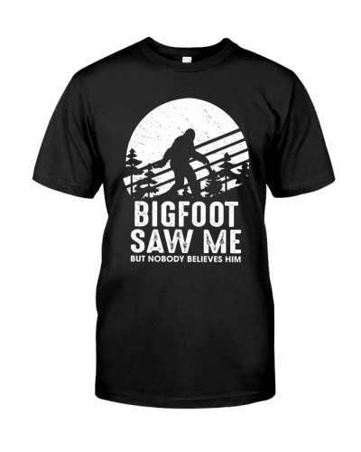 BIGFOOT SAW ME