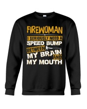 FIREWOMEN NEED A SPEED BUMP Crewneck Sweatshirt thumbnail