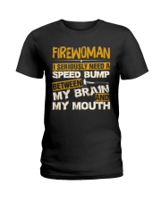 FIREWOMEN NEED A SPEED BUMP Ladies T-Shirt thumbnail