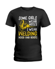 WEAR WELDING HOOD AND BOOTS Ladies T-Shirt front
