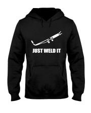 JUST WELD IT Hooded Sweatshirt thumbnail