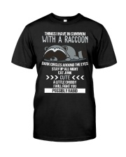 RACCOONS ARE CUTE Classic T-Shirt front