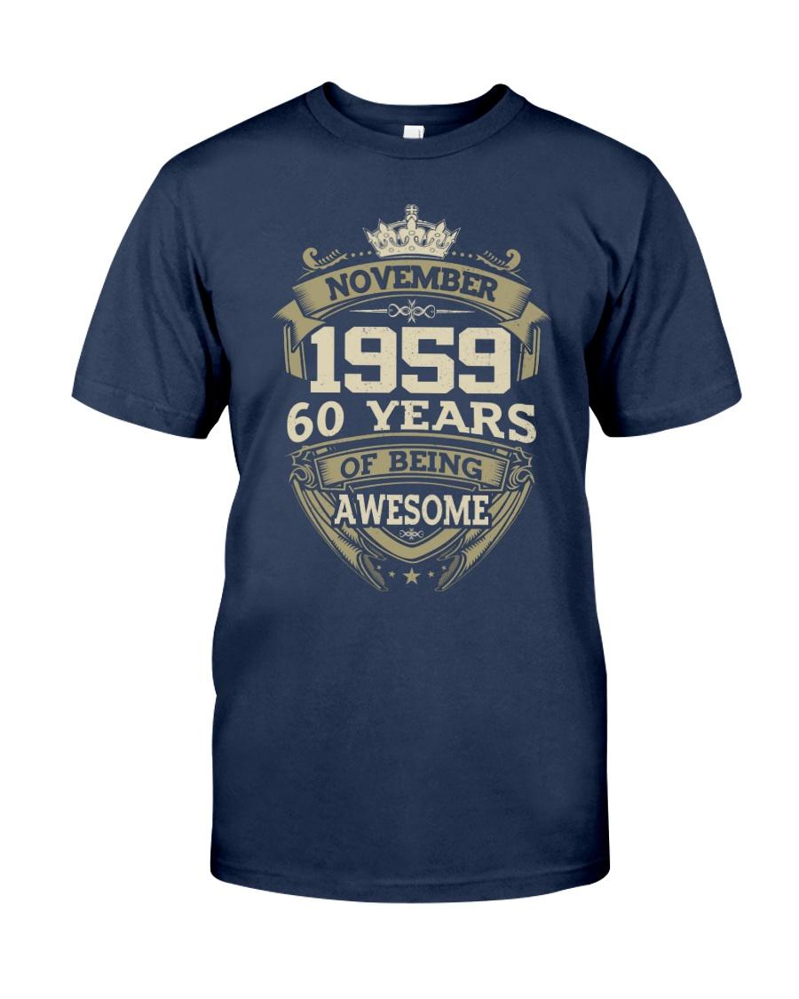 HAPPY BIRTHDAY NOVEMBER 1959 Classic T-Shirt