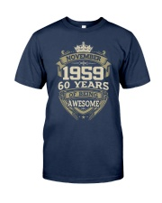 HAPPY BIRTHDAY NOVEMBER 1959 Classic T-Shirt front