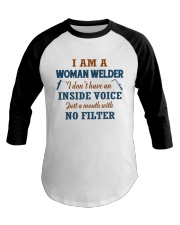 WOMAN WELDER WITH NO INSIDE VOICE Baseball Tee thumbnail