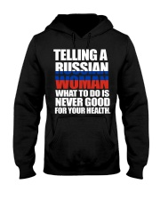 TELLING A RUSSIAN WOMAN  Hooded Sweatshirt thumbnail