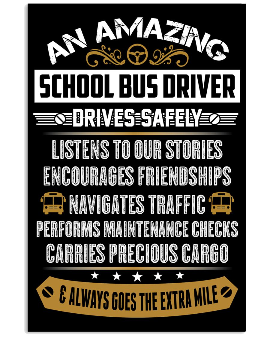 AN AMAZING SCHOOL BUS DRIVER 16x24 Poster