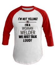 DON'T YELLING JUST TALK LOUD Baseball Tee front