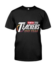 END YEAR FORTH GRADE Classic T-Shirt front
