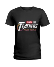 END YEAR FORTH GRADE Ladies T-Shirt thumbnail