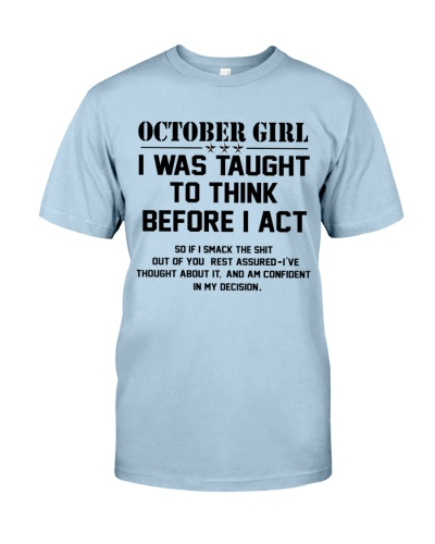 OCTOBER GIRL- Think before act