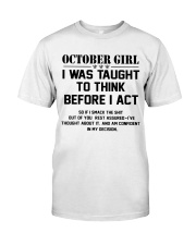 OCTOBER GIRL- Think before act Classic T-Shirt front