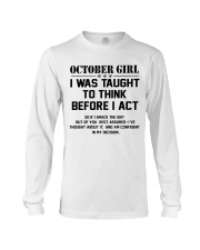 OCTOBER GIRL- Think before act Long Sleeve Tee thumbnail