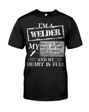 THE WELDER'S HEART IS FULL Classic T-Shirt front