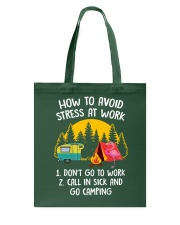HOW TO AVOID STRESS AT WORK Tote Bag thumbnail