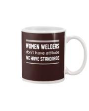 WOMEN WELDERS HAVE STANDARDS Mug thumbnail