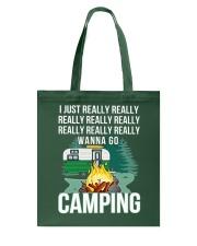 REALLY WANNA GO CAMPING Tote Bag thumbnail