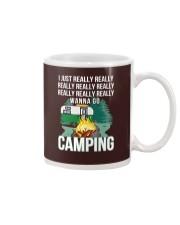 REALLY WANNA GO CAMPING Mug thumbnail