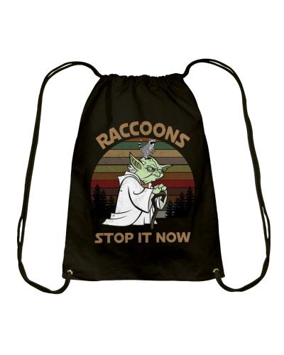 STOP IT NOW RACCOONS