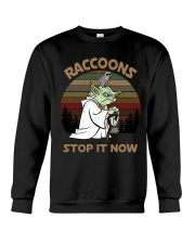 STOP IT NOW RACCOONS Crewneck Sweatshirt thumbnail