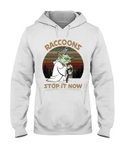 STOP IT NOW RACCOONS Hooded Sweatshirt front