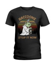 STOP IT NOW RACCOONS Ladies T-Shirt thumbnail
