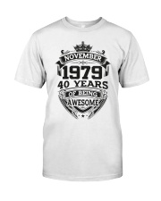 HAPPY BIRTHDAY NOVEMBER 1979 Classic T-Shirt front