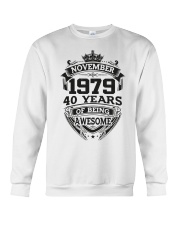 HAPPY BIRTHDAY NOVEMBER 1979 Crewneck Sweatshirt thumbnail