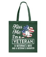KISS ME VETERAN VETERAN'S WIFE AND DAUGHTER Tote Bag thumbnail