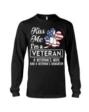 KISS ME VETERAN VETERAN'S WIFE AND DAUGHTER Long Sleeve Tee thumbnail
