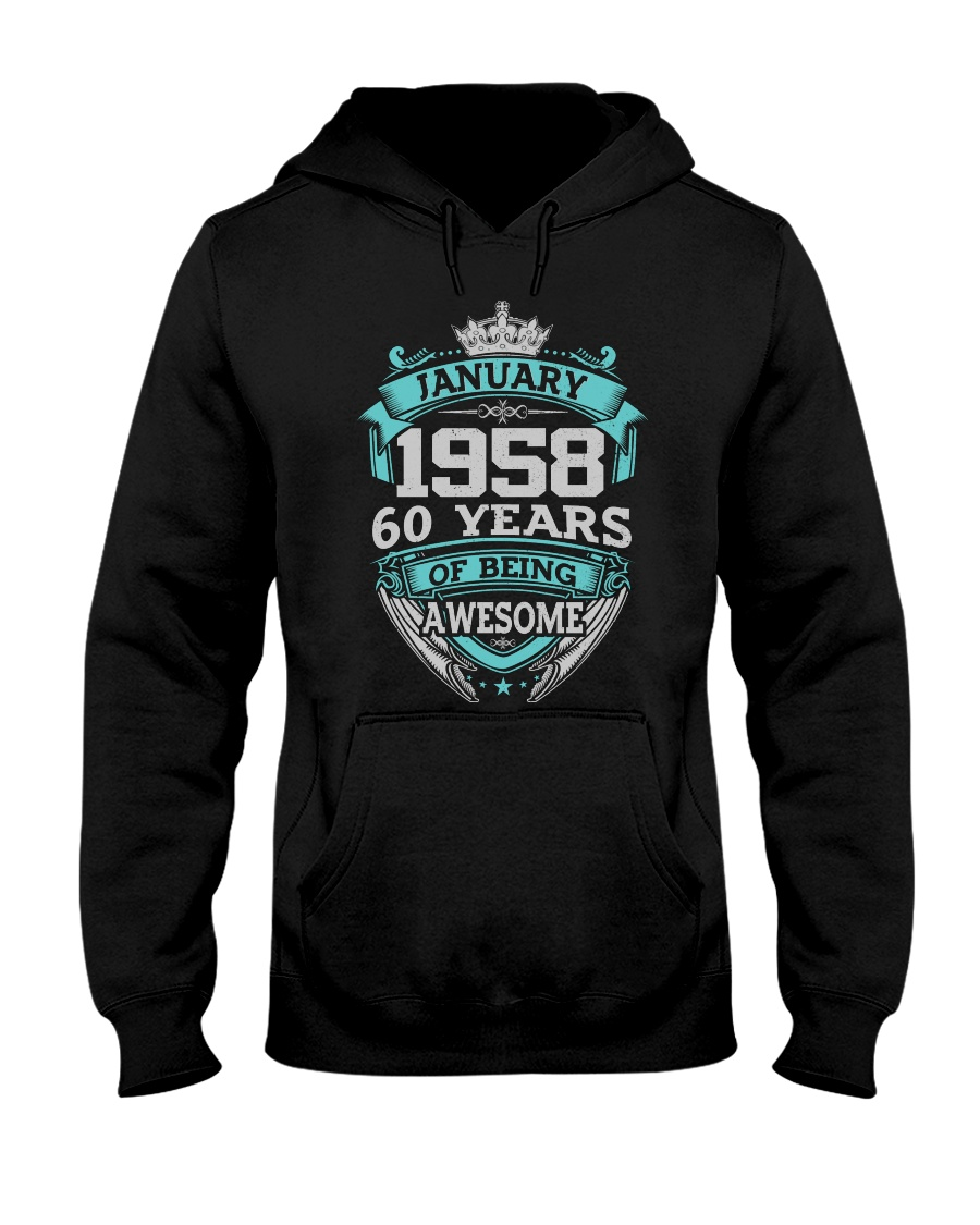 Happy Birthday January 58 Hooded Sweatshirt