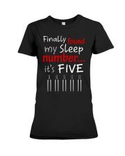 MY SLEEP NUMBER 5 BOTTLES Premium Fit Ladies Tee thumbnail