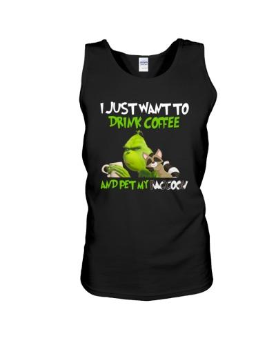 DRINK COFFEE AND PET RACCOON