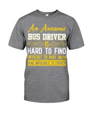 AN AWESOME BUS DRIVER  Classic T-Shirt front