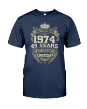 APPY BIRTHDAY NOVEMBER 1974 Classic T-Shirt front