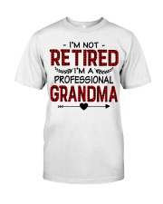 I'M NOT RETIRED  Classic T-Shirt front