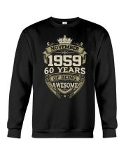HAPPY BIRTHDAY NOVEMBER 1959 Crewneck Sweatshirt thumbnail