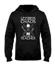 TEACHER CAN REMAIN CALM Hooded Sweatshirt thumbnail