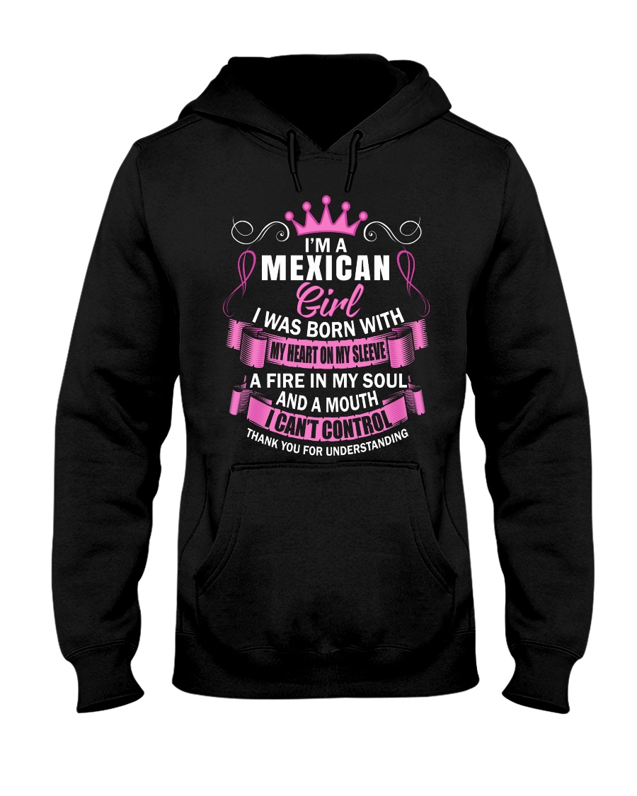 I'M A MEXICAN GIRL Hooded Sweatshirt