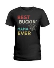 BEST BUCKIN MAMA EVER - WELDER Ladies T-Shirt thumbnail