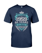 HAPPY BIRTHDAY OCTOBER 1959 Classic T-Shirt front