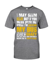 DON'T MESS WITH BUS DRIVER Classic T-Shirt front