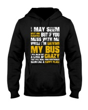 DON'T MESS WITH BUS DRIVER Hooded Sweatshirt thumbnail
