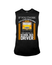 TRY BEING A SCHOOL BUS DRIVER Sleeveless Tee thumbnail
